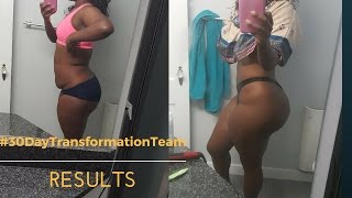 30 Day Transformation Team Results (ThickThick to SlimThick)