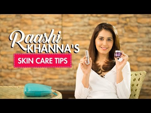 Xxx Mp4 Raashi Khanna Reveals Her Skin Care Secrets Skin Care Tips Fashion Pinkvilla 3gp Sex