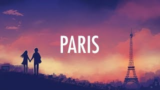 the chainsmokers paris lyrics lyric video edm