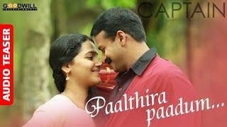 Paalthira Paadum Audio Teaser | Shreya Ghoshal | Gopi Sundar | Captain Movie | Jayasurya