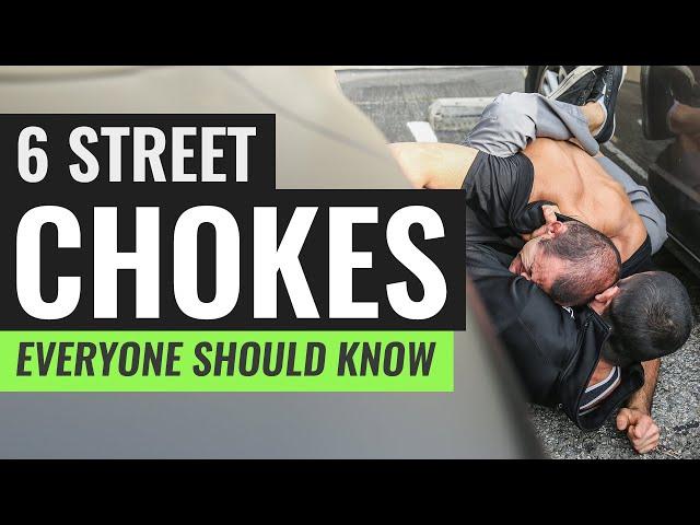 6 Street Chokes Everyone Should Master!