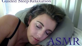 ASMR Guided Sleep and Relaxation *close whispering*