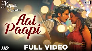 Ae Paapi - Kismat Konnection | Shahid Kapoor & Vidya Balan | Neeraj Shreedhar | Pritam