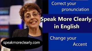 Speak Clearly in English. Change your accent - Fast!
