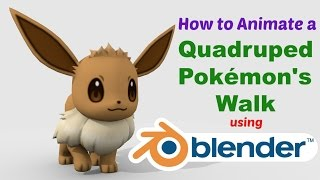 How to Animate a Quadruped Pokemon
