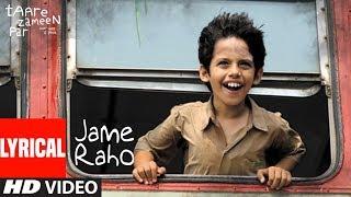 Lyrical: Jame Raho Song | Taare Zameen Par | Vishal Dadlani | Aamir Khan, Darsheel Safary