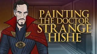 Painting The Doctor Strange HISHE