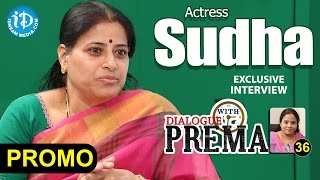 Actress Sudha Exclusive Interview PROMO || Dialogue With Prema || Celebration Of Life #36
