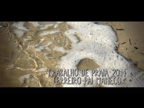 Trabalho de Praia Terreiro Pai Maneco 2014
