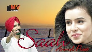 SAAH (Full Song) ● Lyrical Video ● Anmol Preet Singh ● MV RECORDS - Latest Punjabi Songs 2017