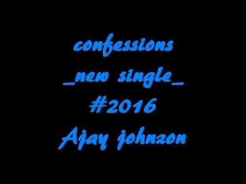 confession 2016- Ajay johnzon