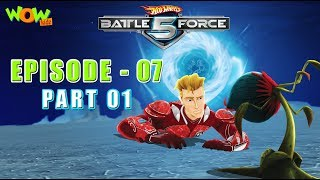 Hot Wheels Battle Force 5 - Behind Enemy Lines - Episode 7-P1 - in Hindi
