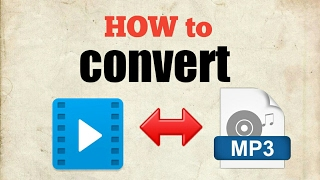 How to convert video to mp3  mp3 to video