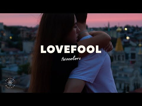 twocolors Lovefool Lyrics