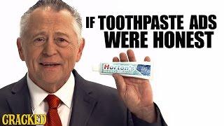 If Toothpaste Ads Were Honest - Honest Ads