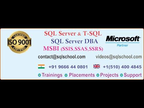 SQL Server, SQL DBA and MSBI Trainings @ SQL School