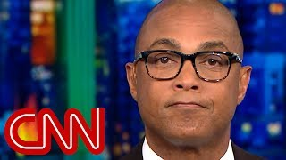Don Lemon: Reality smacked Trump in the face