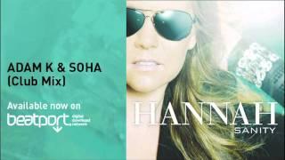 Hannah - Sanity (Adam K & Soha Remix)
