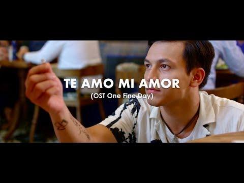 Xxx Mp4 Te Amo Mi Amor Ajay Ideaz Video Lyric OST One Fine Day 3gp Sex