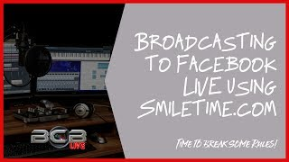 Broadcasting LIVE Video to #Facebook Using #Smiletime