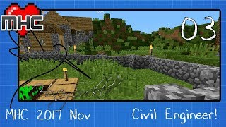 #MHC_2017_Nov Civil Engineer Ep3: Protect the Village