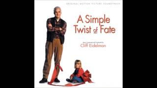 A Simple Twist of Fate   -   Cliff Eidelman