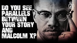 Do you see parallels between your story and Malcolm X? - Prison Talk 15.12