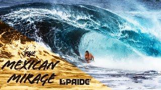 MEXICAN MIRAGE | PRIDE BODYBOARDS | PLC/Houston/Finnegan