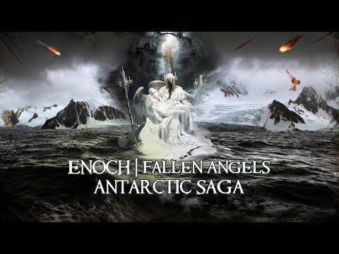 Antarctic SAGA Trapped Fallen Angels Enoch Nephilim