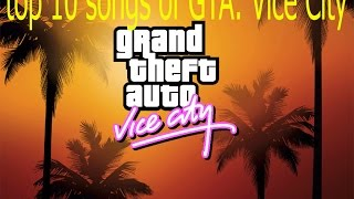 top 10 songs of GTA: Vice City.