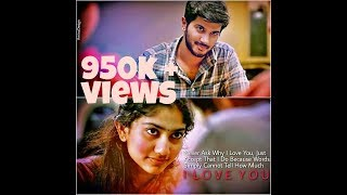 Dq & SaiPallavi kali movie whatsapp status Romantic_scene