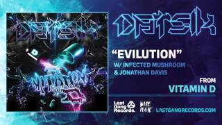 Datsik - Evilution w/ Infected Mushroom & Jonathan Davis