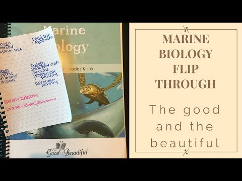 MARINE BIOLOGY||QUICK FLIP THROUGH||THE GOOD AND THE BEAUTIFUL