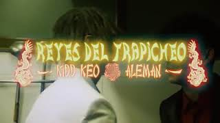 Alemán - Reyes Del Trapicheo Ft. Kidd Keo (Video oficial)
