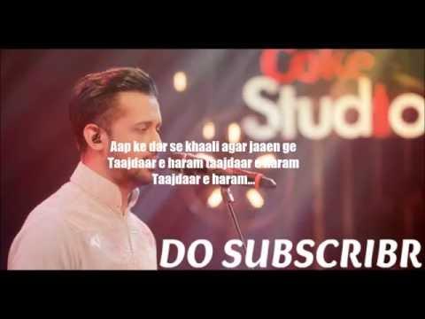 Atif aslam Tajdar e Haram coke studio lyrics