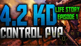 Destiny:4.2 KD Game! Life Stories: Ep.1! Thanks for 400 subs!