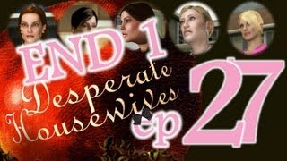 Desperate Housewives: The Game - Ep27 - First ending - w/Wardfire
