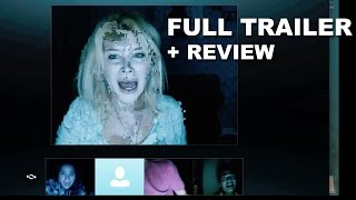 Unfriended Official Trailer + Trailer Review : Beyond The Trailer