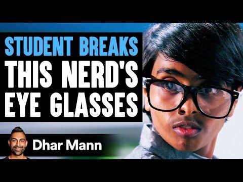 Student Breaks Nerd s Eye Glasses What Happens Next Is Shocking Dhar Mann