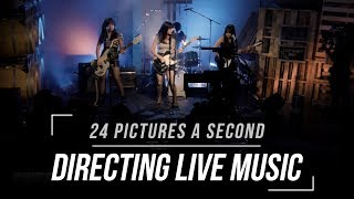 Live Directing: 24 Pictures a Second