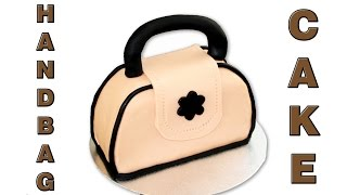 How to make a Handbag Cake, Really Easy Tutorial Video   HappyFoods