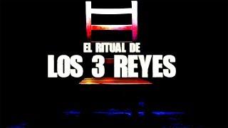 El ritual de Los 3 Reyes