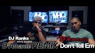 Don't Tell 'Em - Jeremih & YG - Spanish Version (D'Amante REMIX/COVER)