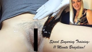 FULL Brazilian Sugaring Professional Training | 11 Minute Brazilian Wax Speed Sugaring!