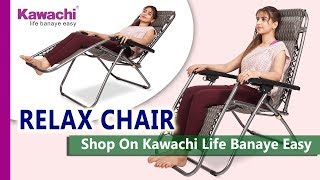 Easy & Folding Zero gravity  Reclining  RELAX CHAIR | Comfortable sitting
