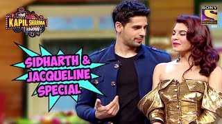 Sidharth And Jacqueline Special - The Kapil Sharma Show