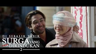 Surga Yang Tak Dirindukan 2 - Di Sebalik Tabir (EDISI MALAYSIA) Full HD