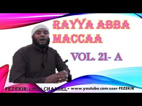 Xxx Mp4 RAYYA ABBA MACCAA Vol 21B BEST OROMO NESHIIDA 3gp Sex
