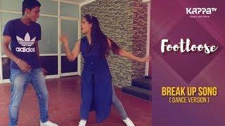 Break Up Song(Dance Version) - Shruthi Vijayan & Dickson - Footloose - Kappa TV
