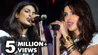 Can Priyanka Chopra Really Sing ? | Priyanka Chopra's First Live Performance